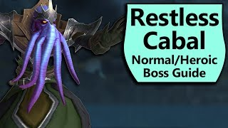 Restless Cabal Guide - Normal and Heroic Restless Cabal Crucible of Storms Boss Guide