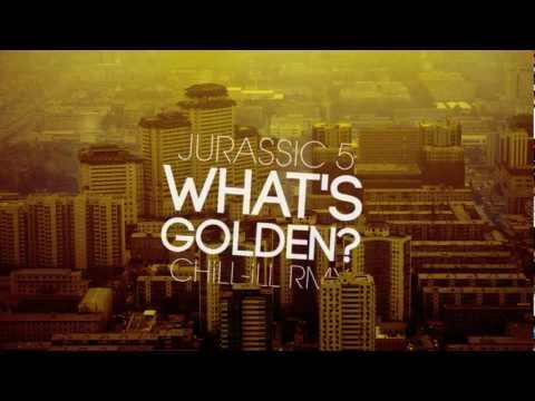 Jurassic 5 - Whats Golden? (chill-ill Remix) video