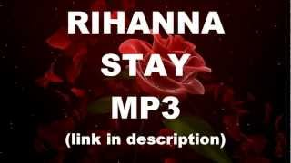 download lagu Rihanna Stay Mp3 gratis