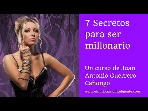 Curso 7 Secretos para ser millonario en México - Primera parte