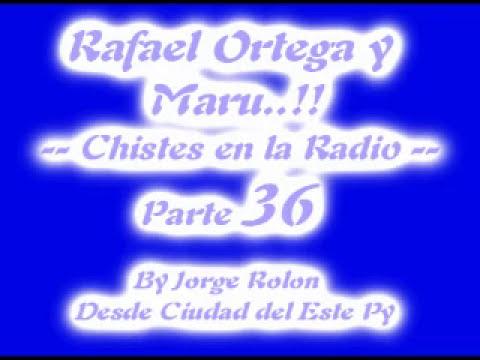 36 El Cabezon - Rafael Ortega el Profe y Maru - Chiste en la Radio - Parte 36