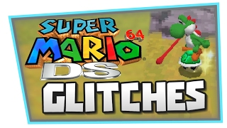 Super Mario 64 DS Glitches - Game Breakers