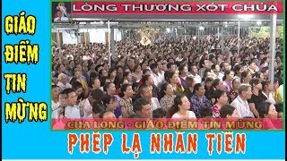 Cha Long và những Phép Lạ khó tin nơi Lòng Thương Xót Chúa 18.3.2019