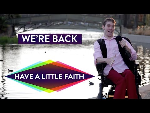 HAVE A LITTLE FAITH with Zach Anner is BACK!