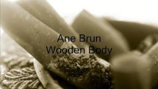 Watch Ane Brun Wooden Body video