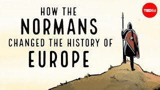 How the Normans changed the history of Europe - Mark Robinson