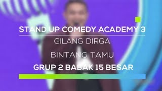 download lagu Stand Up Comedy Academy 3 : Gilang Dirga gratis