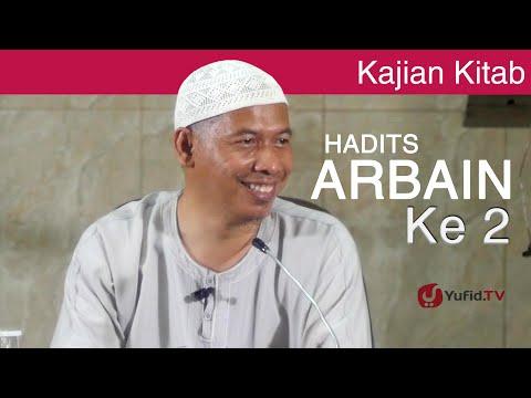 Kajian Kitab Hadits Arbain : Rukun Islam &  Rukun Iman - Ustadz Abu Islama Imanudin, Lc. MA.