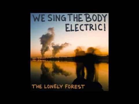 The Lonely Forest - Two Pink Pills