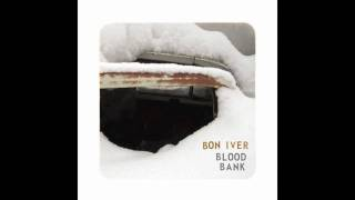 Watch Bon Iver Blood Bank video
