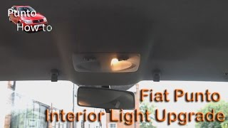 Fiat Punto Interior Light Upgrade