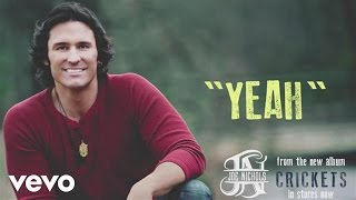 Joe Nichols - Yeah (Official Audio)