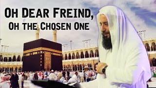 O! Dear Friend, O! Chosen One Emotional HD