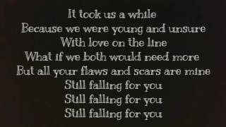 Still falling for you Ellie Goulding with lyrics