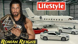 Roman Reigns Lifestyle 2018, Girlfriends, House, Cars, Biography & Net Worth | Life For Style