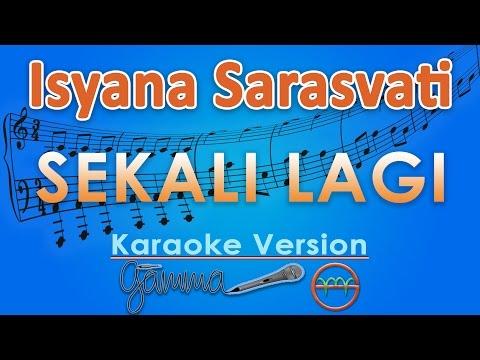 Isyana Sarasvati - Sekali Lagi (Karaoke Musik Tanpa Vokal) by GMusic