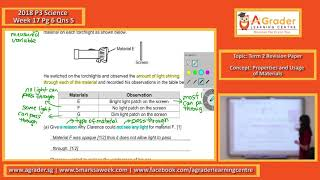2018 - P3 Science - Week 17 - Topic - Term 2 Revision Paper (Properties and Usage of Materials)
