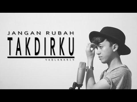 Andmesh - Jangan Rubah Takdirku (cover version) by Fadlan Arif