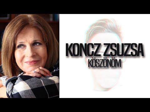 Koncz Zsuzsa - Köszönöm |DALSZÖVEG|