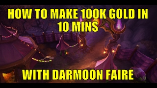 Make 100k Gold In 10 Mins On Every Alt Darkmoon Faire Gold Guide Wow 7 1 5