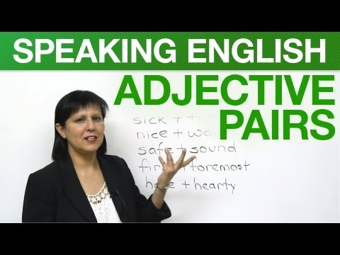 Conversational English - Adjective Pairs -