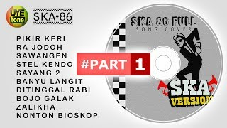 Download Lagu SKA 86 - FULL SONG (Reggae Ska Version) Gratis STAFABAND