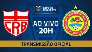 AO VIVO: CRB x Juazeirense | Jogo de volta | Pré-Copa do Nordeste 2020