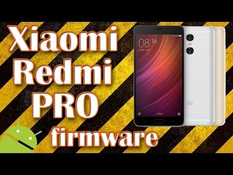 Прошивка Xiaomi Redmi Pro 64gb Русская