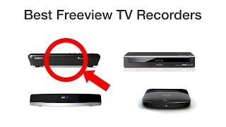 Best Freeview TV Recorders Of 2019