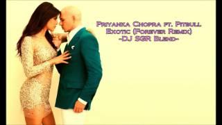download lagu Priyanka Chopra Ft. Pitbull - Exotic Forever Remix - gratis