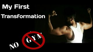 My First Transformation || NO GYM || Home Workout