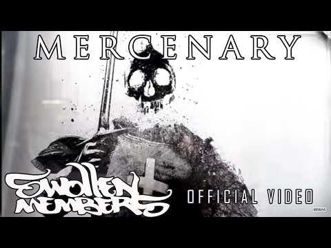 Swollen Members - Mercenary