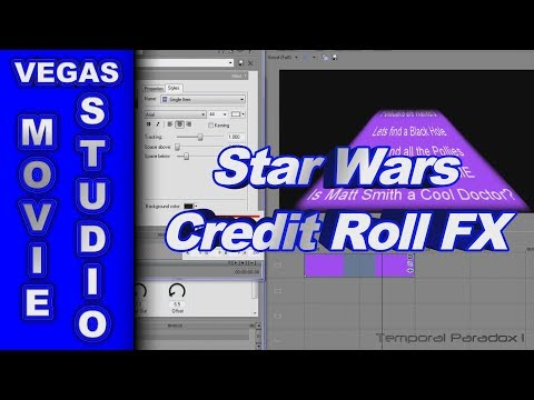 How to Create the Star Wars Credit Roll using Sony Vegas Movie Studio HD Platinum 10