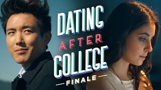 The Finale | Dating After College - Ep7