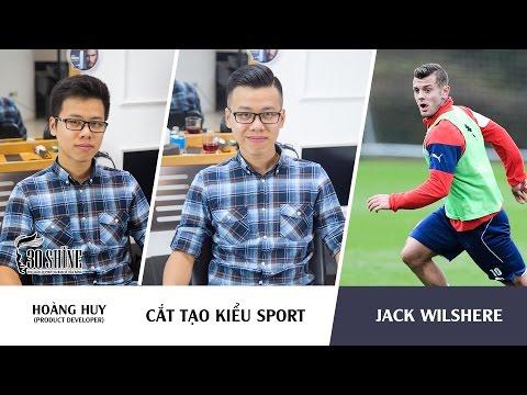 Cắt tạo kiểu Sport | Phong cách Jack Wilshere Arsenal | Hoàng Huy