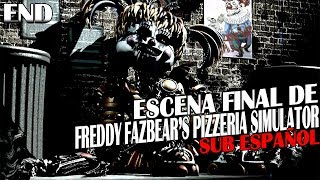 Escena Final De Five Nights at Freddy