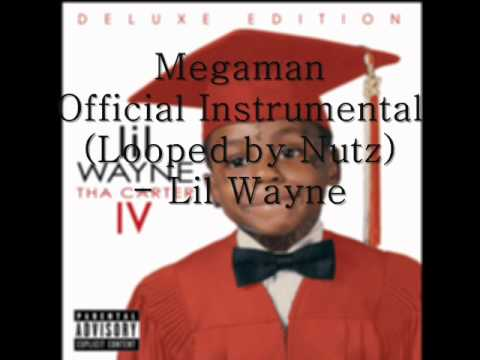 Lil Wayne - Megaman Instrumental (Looped by Nutz/ like a Official)