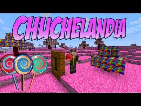 CHUCHELANDIA - MINECRAFT Mod - Candy Land