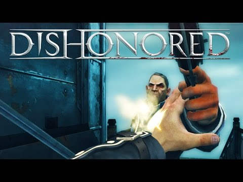 Dishonored - Stealth High Chaos Assassinate Havelock!