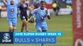 HIGHLIGHTS: 2018 Super Rugby Week 13: Bulls v Sharks