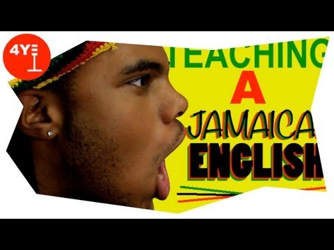 TEACHING A JAMAICAN ENGLISH