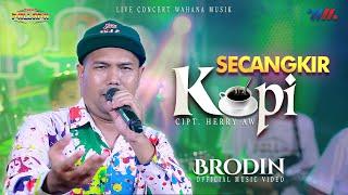 Download lagu BRODIN ft NEW PALLAPA | SECANGKIR KOPI [LIVE CONCERT WAHANA MUSIK]