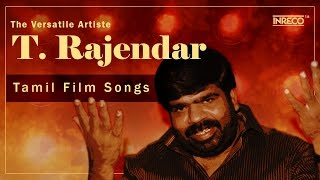 T.Rajendar Super Hit Tamil Songs | Best Of T. Rajendar | Hit Tamil Songs | S P Balasubrahmanyam