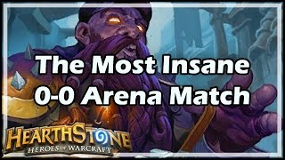 [Hearthstone] The Most Insane 0-0 Arena Match