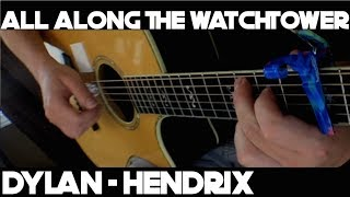 Kelly Valleau - All Along The Watchtower (Bob Dylan/Hendrix)- Fingerstyle Guitar