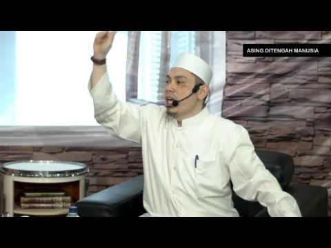 Asing Di Tengah Manusia - Ustadz Ahmad Zainuddin.Lc