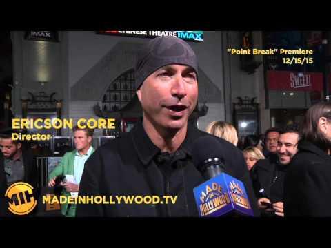'Point Break' Director Ericson Core