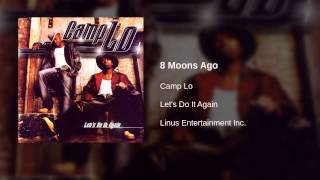 Watch Camp Lo 8 Moons Ago video