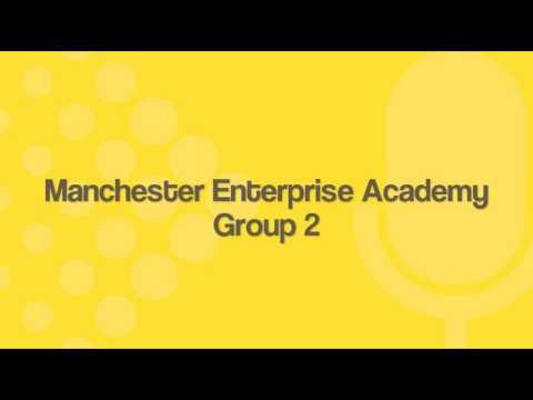 Manchester Enterprise Academy (Group 2)