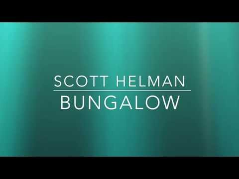 Scott Helman - Bungalow